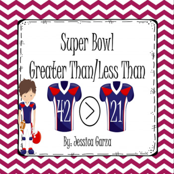 Super Bowl Greater Than and Less Than Math Center