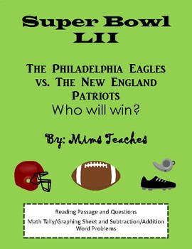 Super Bowl LII (2018) - Reading Passage with Questions & Math Activities