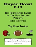 Super Bowl LII (2018) - Reading Passage with Questions & M