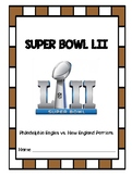 Super Bowl LII Activities: Philadelphia Eagles vs. New Eng