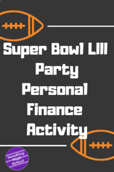 Super Bowl LIII Party - Personal Finance Budgeting in 2019