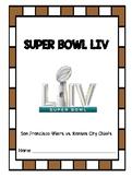 Super Bowl LIV Activities: Kansas City Chiefs vs. San Fran