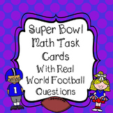 Super Bowl Math Task Cards - Real World Football Problems