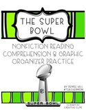 Super Bowl Non-Fiction Reading Comprehension & Graphic Organizer Pack