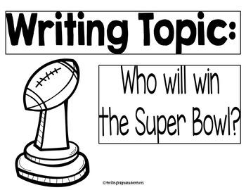 Super Bowl Opinion Writing