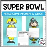 Super Bowl Persuasive Writing