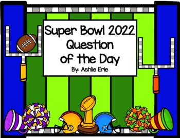 Super Bowl Question of the Day