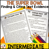 Super Bowl Reading Passage | Finding and Citing Text Evidence