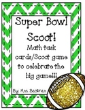 Super Bowl Math Scoot / Task Cards