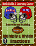 Football Math Skills & Learning Center (Multiply & Divide Fractions)
