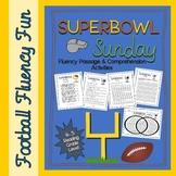 Super Bowl Sunday Fluency Passage & Comprehension Activities