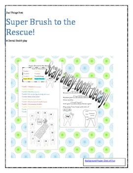 Super Brush to the Rescue!