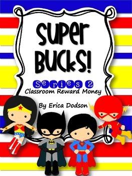 Super Bucks-Series 2!  Super Hero Themed Classroom Management Reward Money