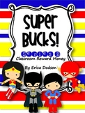 Super Bucks-Series 2!  Super Hero Themed Classroom Managem