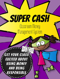 Super Cash Classroom Money System