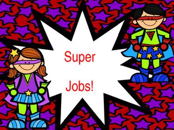 Super Classroom Jobs