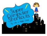 Super Computer Shortcuts