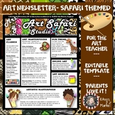 Art Newsletter- Safari Theme, Editable with Ideas!