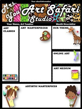 Art Newsletter- Safari Theme, Editable with Ideas!