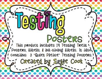 Super Cute Testing Posters and Treat Labels