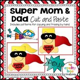 Mother's Day and Father's Day Craft   Super Hero Craft   Super Mom and Dad
