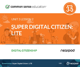Super Digital Citizen: Digital Citizenship LITE