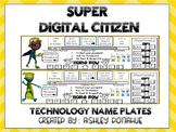Super Digital Citizen Technology Name Plates