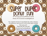 Super Duper Donut Fun! A Yummy Circumference and Area of a Circle Activity