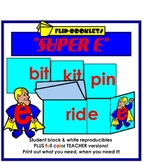 Super E Flip Booklets (changing short vowels to long)