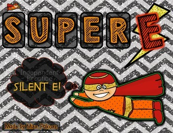 "Super ""E!"" - Independent Practice for Silent E"