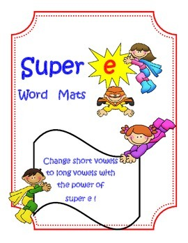 Super E Word Mats, Long vowels with silent e
