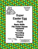 Super Easter Egg Hunt Basic Skill File Folder Games