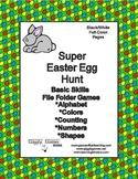 Super Easter Egg Hunt Basic Skill File Folder Games