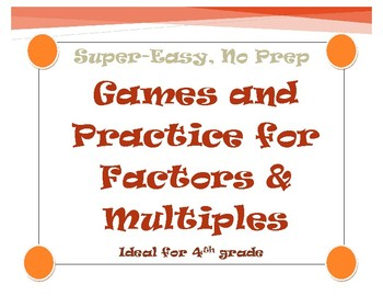 Super-Easy, No Prep Games and Practice for Factors & Multiples