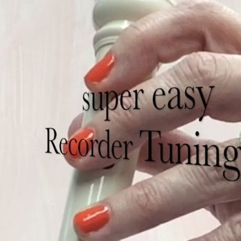 Super Easy Recorder Tuning Tip