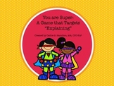 """Super"" Explanations during Speech and Language Therapy"