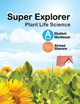 Super Explorer Book A - Students Workbook (STEAM - Plant Life Science)