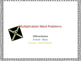 Multiplication Word Problems (Differentiated)