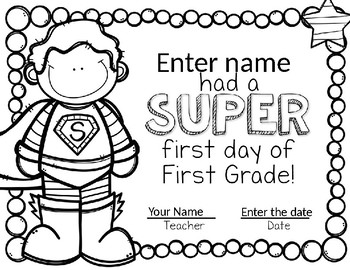 Super First Day Certificates--Editable for PK-1