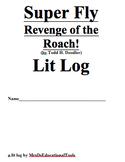Super Fly Revenge of the Roach! Lit Log