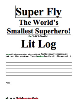 Super Fly The World's Smallest Superhero! Lit Log