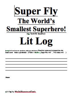 Super Fly The World's Smallest Superhero! Lit Log