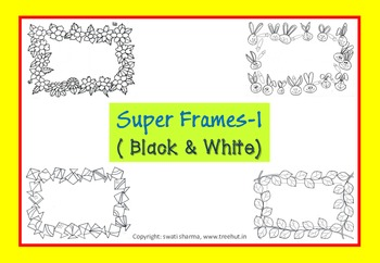 Super Frames-1 ( Black & White )