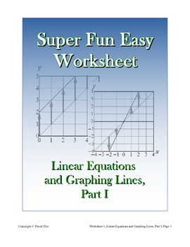 Super Fun Easy Worksheet 1, Graphing Lines and Linear Equations, Part I