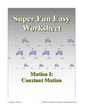 Super Fun Easy Worksheet 2, Introduction to Motion, Constant Motion
