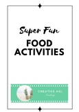 ASL Super Fun Food Activities - American Sign Language