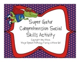 Speech Therapy: Super Gator Social Skills Activity Pack