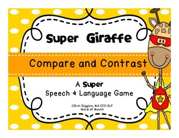 Super Giraffe Compare and Contrast