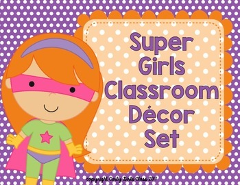 Super Girls Classroom Decor Set