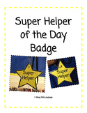 Super Helper of the Day Badge